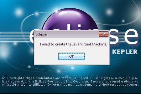 Eclipse:Failed to create the Java Virtual Machine